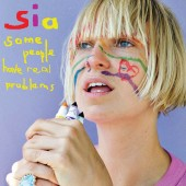 Sia - Some People Have Real Problems 2XLP