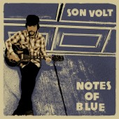 Son Volt - Notes of Blue LP