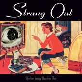 Strung Out - Suburban Teenage Wasteland Blues (Reissue) LP