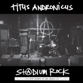 Titus Andronicus - S+@DIUM ROCK: Five Nights at the Opera LP