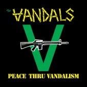 The Vandals - Peace Thru Vandalism Vinyl LP