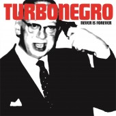 Turbonegro - Never Is Forever LP (White/Red)