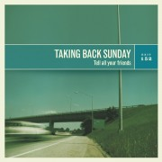 Taking Back Sunday - Tell All Your Friends (20th Anniversary) Vinyl LP