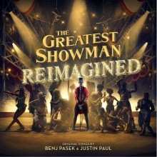 Soundtrack - The Greatest Showman: Reimagined Vinyl LP
