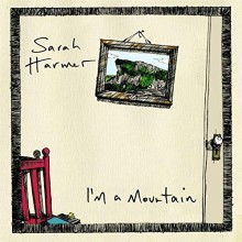 Sarah Harmer - I'm A Mountain Vinyl LP