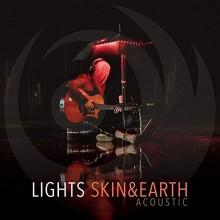 Lights - Skin & Earth Acoustic LP