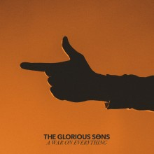 Buy Glorious Sons - War On Everything 2XLP (Colored) at srcvinyl.ca