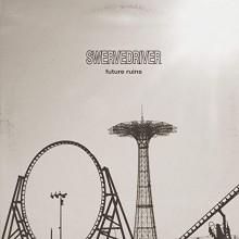 Swervedriver - Future Ruins Vinyl LP
