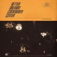 Better Oblivion Community Center - Better Oblivion Community Center Vinyl LP