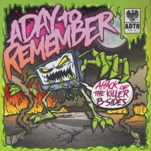 """A Day To Remember - Attack Of The Killer B-Sides 7"""""""