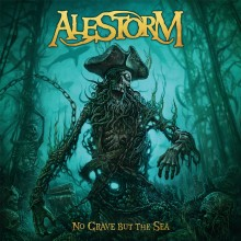 Alestorm - No Grave But The Sea LP