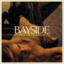 Bayside - Sirens And Condolences LP