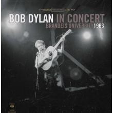 Bob Dylan - Bob Dylan In Concert: Brandeis University 1963 LP