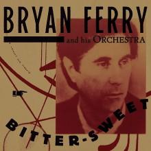 Bryan Ferry - Bitter-sweet Vinyl LP