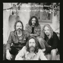 Chris Robinson Brotherhood - Anyway You Love, We Know How You Feel LP