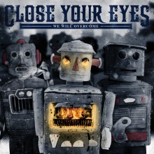 Close Your Eyes - We Will Overcome LP