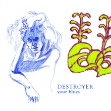 Destroyer - Your Blues LP