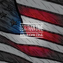 "Less Than Jake - American Idle 7"""