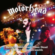 Motörhead - Better Motörhead Than Dead (Live at Hammersmith) 4XLP vinyl