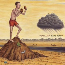 Pearl Jam - Save You / Other Side 7""