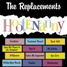The Replacements - Hootenany LP