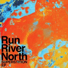 Run River North - Superstition