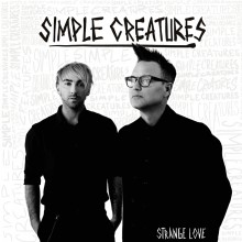 Simple Creatures - Strange Love Vinyl LP