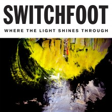 Switchfoot - Where The Light Shines Through 2XLP