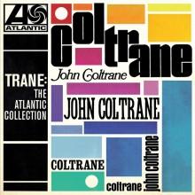 John Coltrane - Trane: The Atlantic Collection (Remastered Version) LP