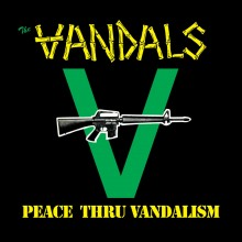 The Vandals - Peace Thru Vandalism Vinyl LP