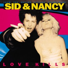 Various Artists - Sid & Nancy: Love Kills (Music From The Motion Picture Soundtrack) LP