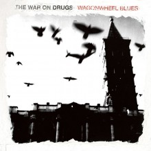 The War On Drugs - Wagonwheel Blues LP
