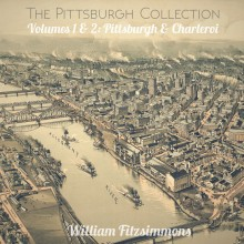 William Fitzsimmons - The Pittsburgh Collection Volumes 1 & 2: Pittsburgh & Charleroi LP