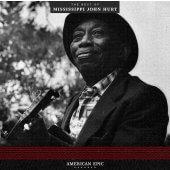 Mississippi John Hurt - American Epic: The Best of Mississippi John Hurt LP