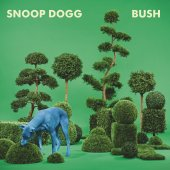 Snoop Dogg - Bush LP